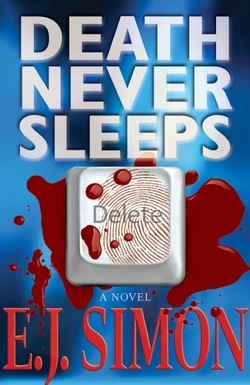 Death Never Sleeps by E.J. Simon