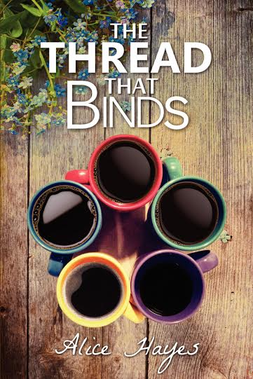 The Thread that Binds by Alice Hayes