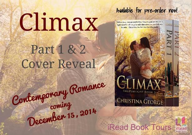 Climax: The Publicist Book 3 by Christina George Cover Reveal Banner