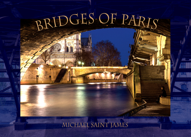 Bridges of Paris by Michael Saint James