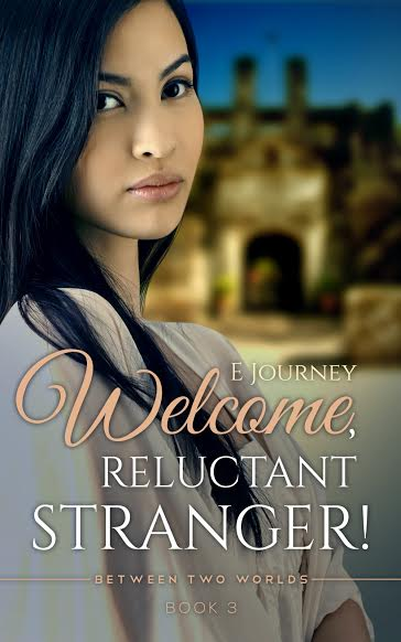 Welcome, Reluctant Stranger! by E Journey