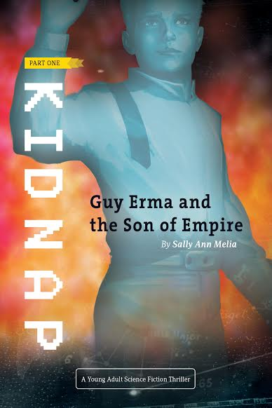 Guy Erma and Son of Empire:  Part I - Kidnap