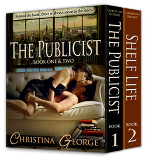 The Publicist Book One and Two by Christina George