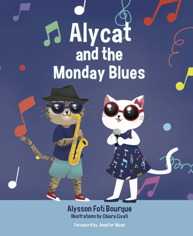 Alycat and the Monday Blues by Alyson Foti Bourque