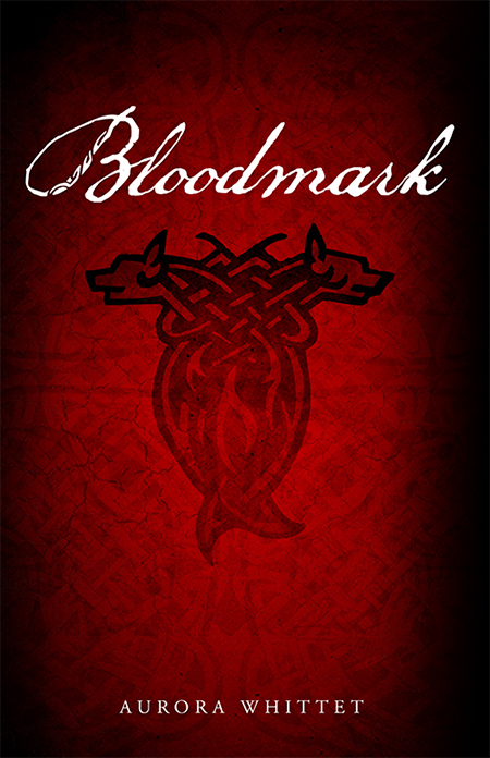 Bloodmark (Book #1) by Aurora Whittet