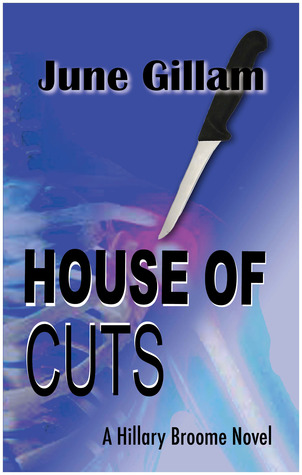 House of Cuts by June Gillam