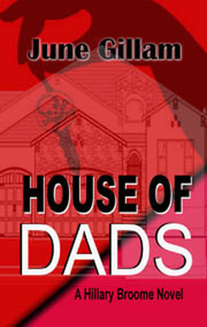 House of Dads by June Gillam