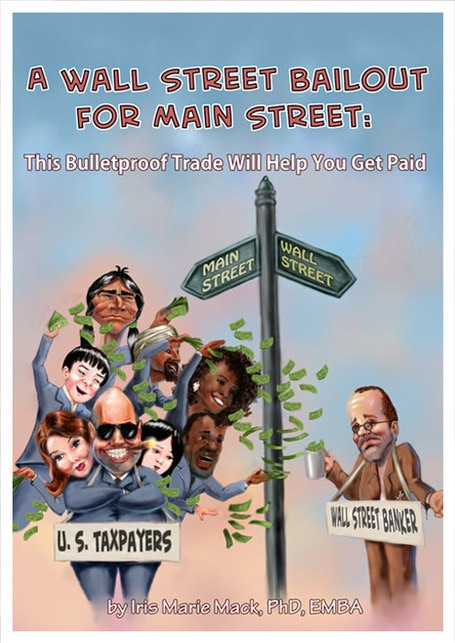 A Wall Street Bailout for Main Street by Iris Mack