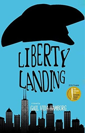 Liberty Landing by Gail Vida Hamburg