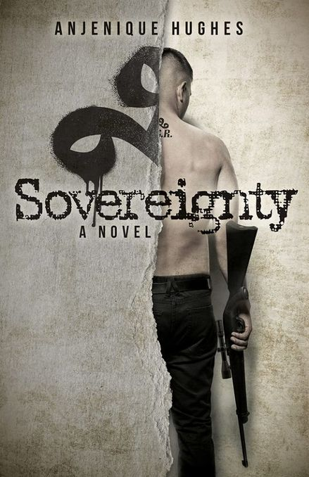 Sovereignty by Anjenique Hughes