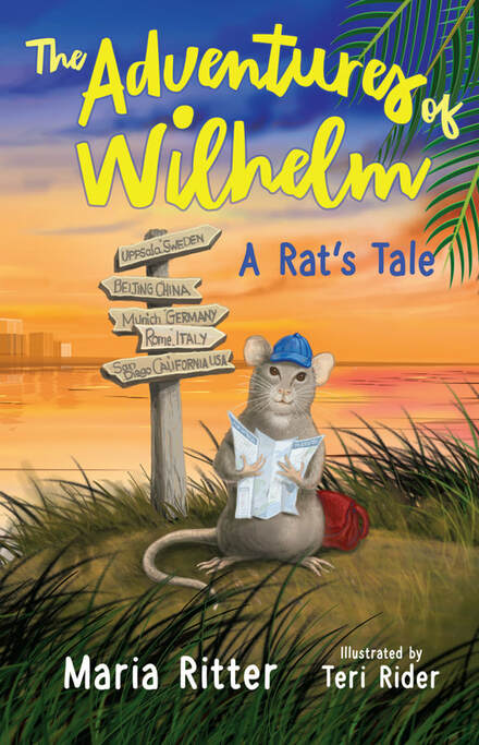 The Adventures of Wilhelm, A Rat's Tale by Maria Ritter, illustrated by Teri Rider
