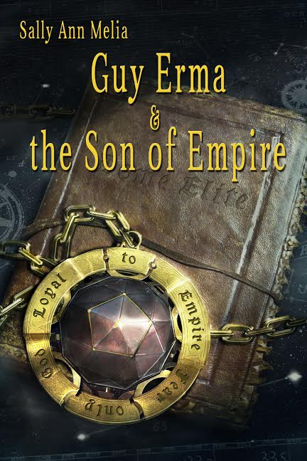 Guy Erma and the Son of Empire by Sally Ann Melia