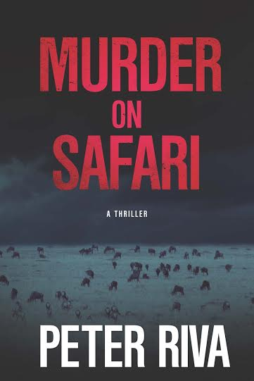 Murder on Safari by Peter Riva