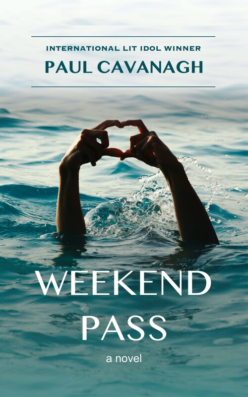 Weekend Pass by Paul Cavanagh