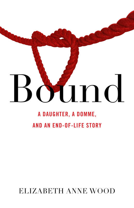 Bound by Elizabeth Anne Wood