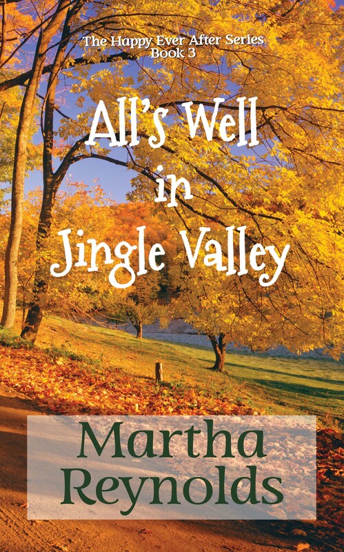 ALL'S WELL IN JINGLE VALLEY by Martha Reynolds