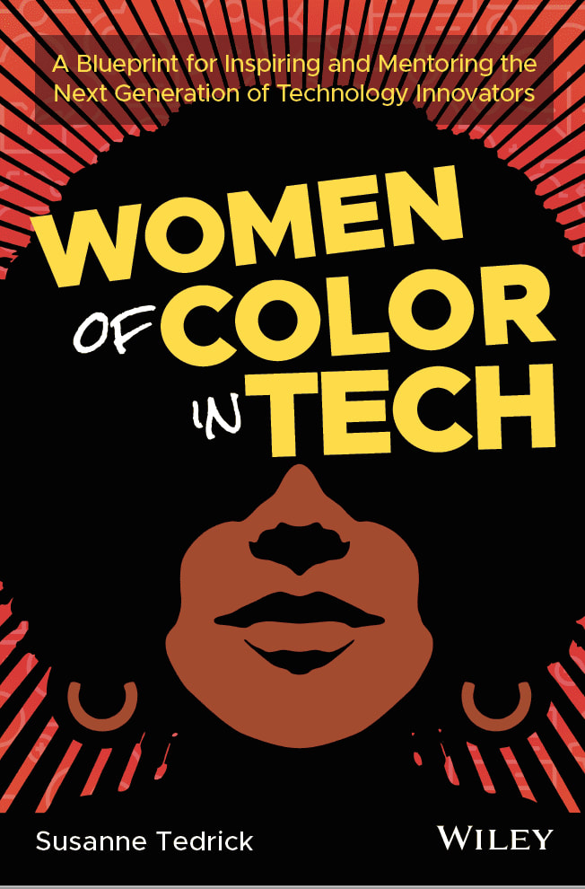 WOMEN OF COLOR IN TECH by Susanne Tedrick