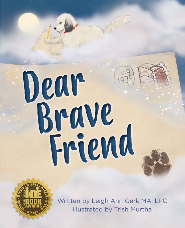 Dear Brave Friend by Leigh Ann Gerk