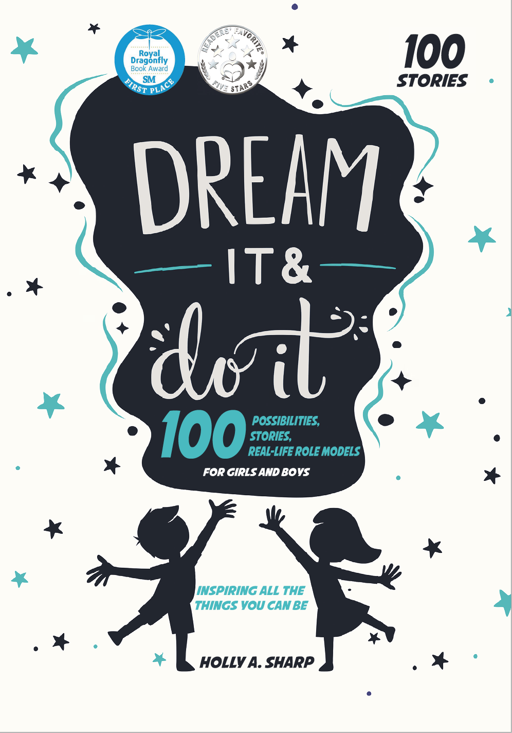 DREAM IT & DO IT by Holly Sharp