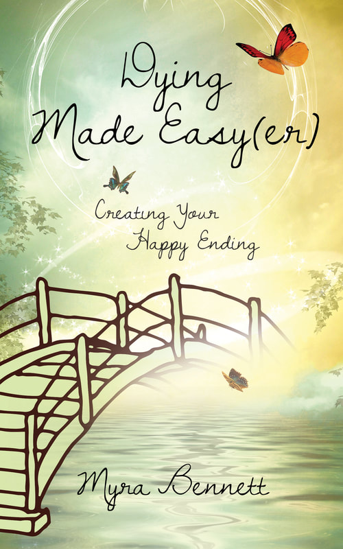 Dying Made Easy(er) by Myra Bennett