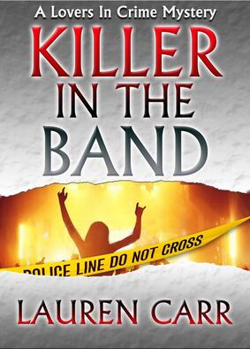 A Lovers in Crime Mystery, Killer in the Band by Lauren Carr