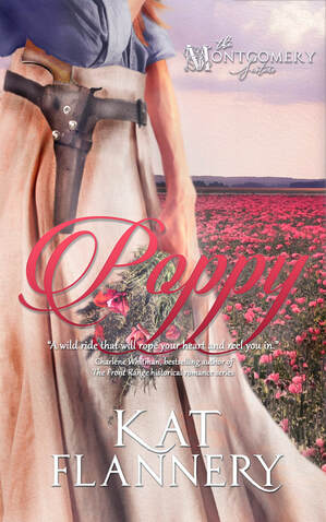 Poppy, The Montgomery Sisters, Book 2 by Kat Flannery