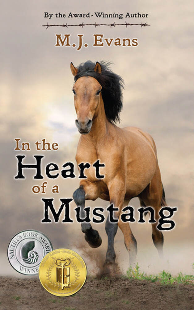 IN THE HEART OF A MUSTANG by M.J. Evans