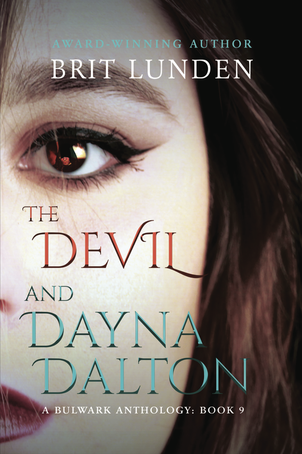 THE DEVIL AND DAYNA DALTON by Brit Lunden