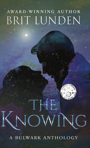 THE KNOWING by Brit Lunden