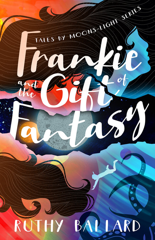 FRANKIE ADN THE GIFT OF FANTASY by Ruthy Ballard