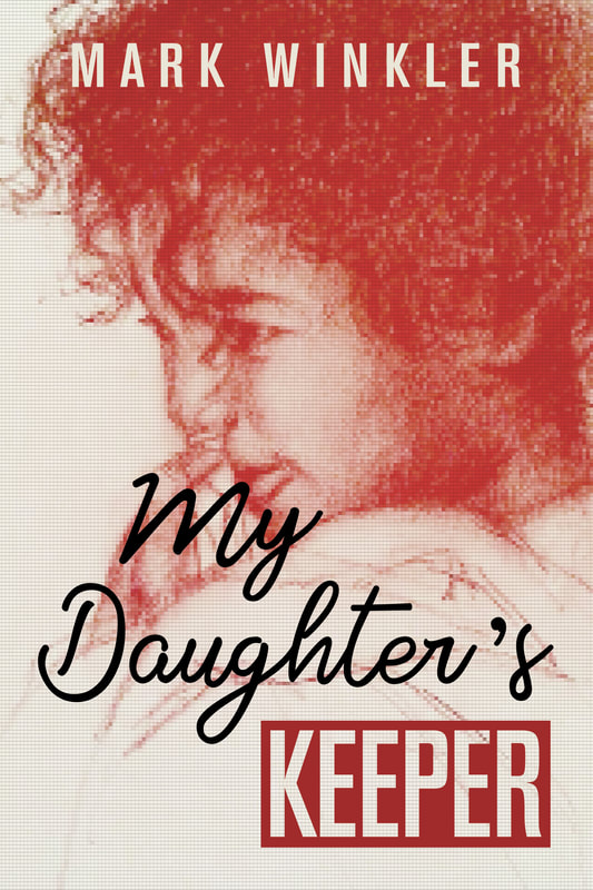 My Daughter's Keeper by Mark Winkler
