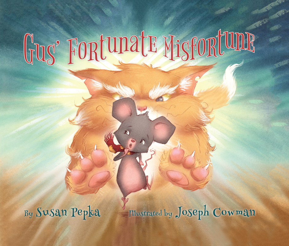 GUS' FORTUNATE MISFORTUNE by Susan Pepka