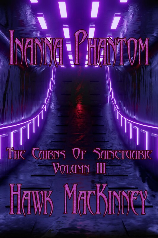 INANNA PHANTOM by Hawk MacKinney