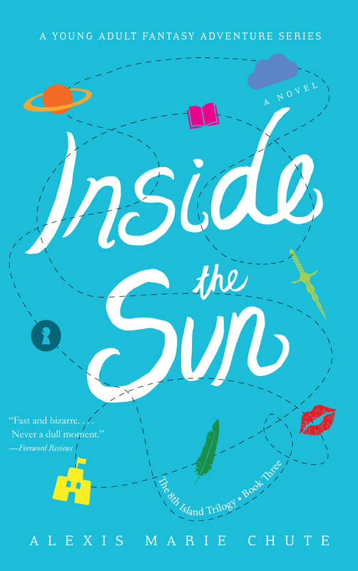 INSIDE THE SUN by Alexis Marie Chute