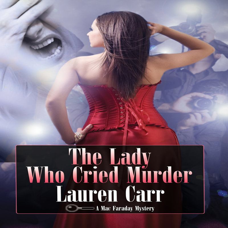The Lady Who Cried Murder by Lauren Carr