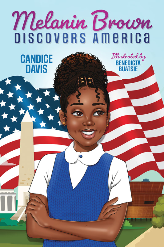 Melania Brown Discovers America by Candice Davis