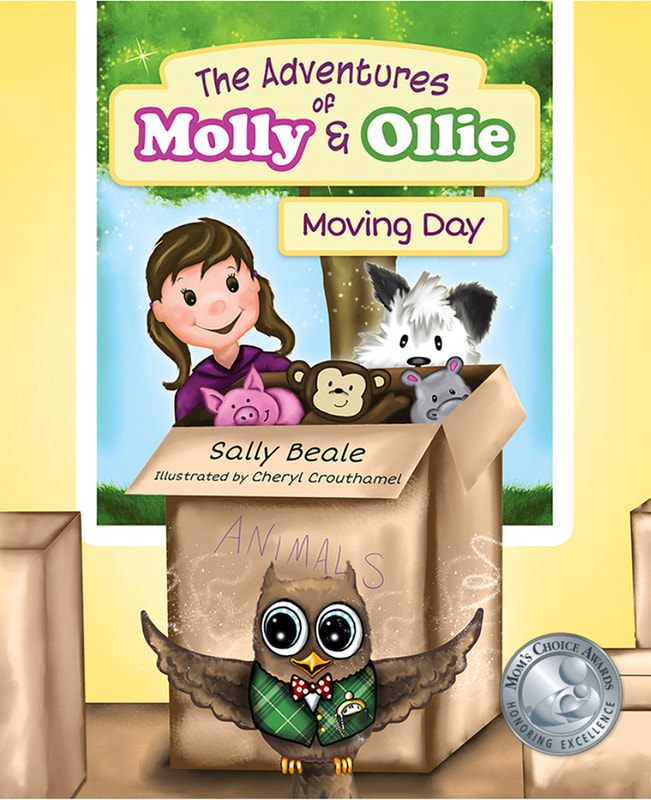 THE ADVENTURES OF MOLLY AND OLLIE: MOVING DAY by Sally Beale