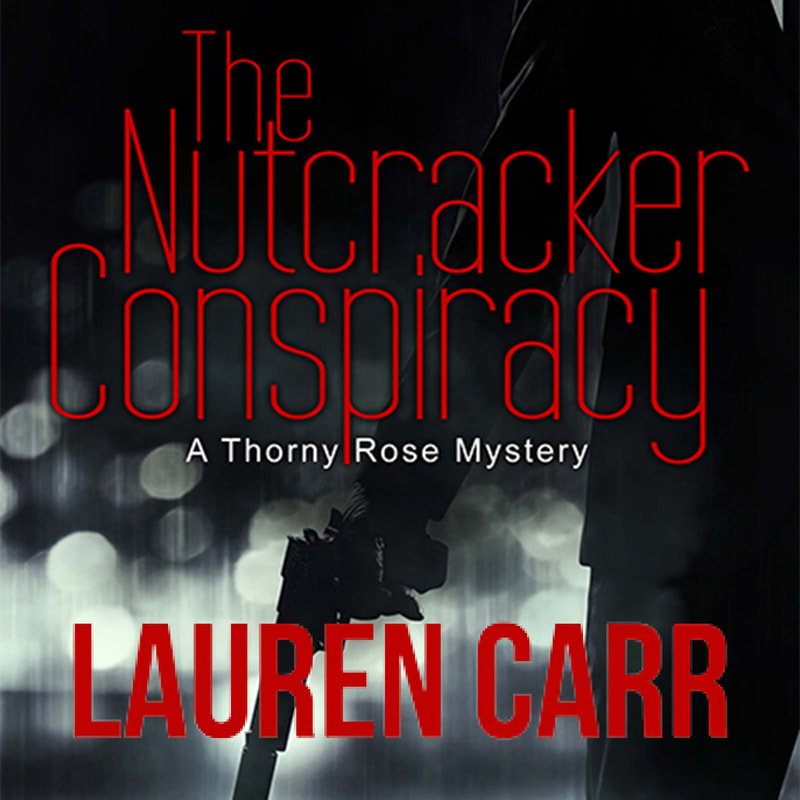The Nutcracker Conspiracy by Lauren Carr