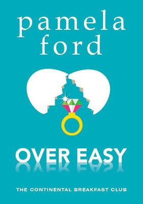 Over Easy by Pamela Ford