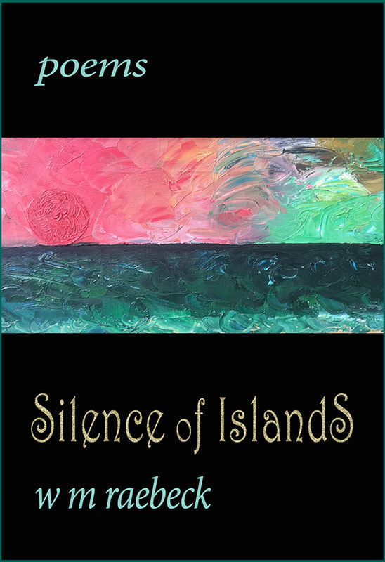 Silence of Islands by W.M. Raebeck