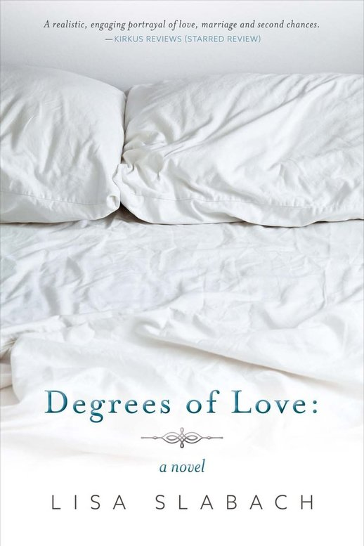 Degrees of Love by Lisa Slabach