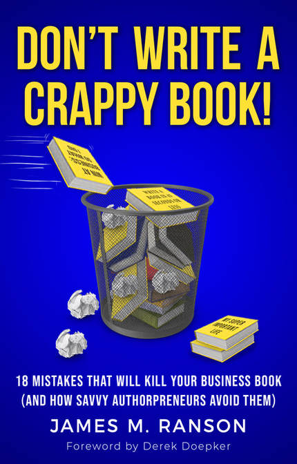 Don't Write a Crappy Book by James Ranson