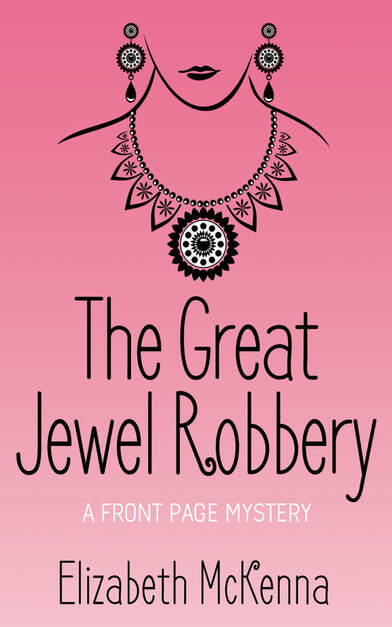 The Great Jewel Robbery by Elizabeth McKenna