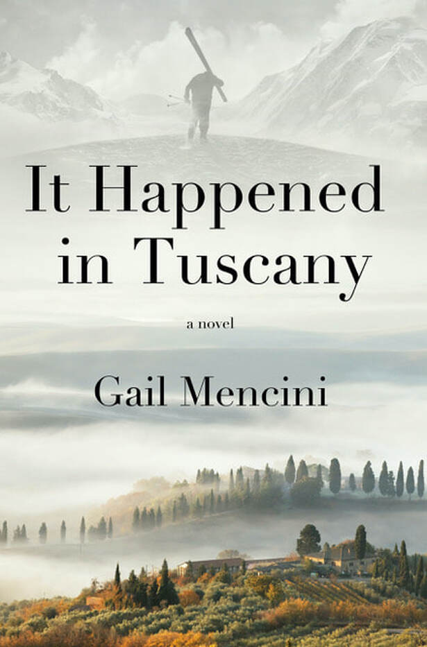 IT HAPPENED IN TUSCANY by Gail Mencini