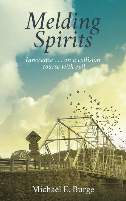 Melding Spirits by Michael E. Burge