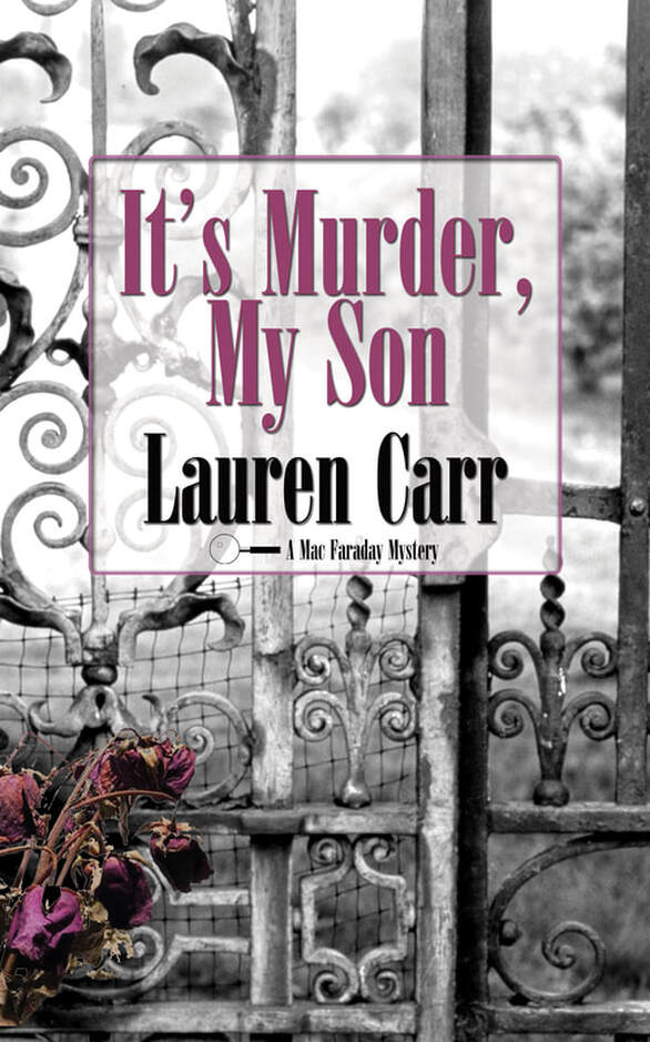 IT'S MURDER, MY SON by Lauren Carr