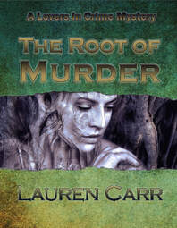 The Root of Murder by Lauren Carr