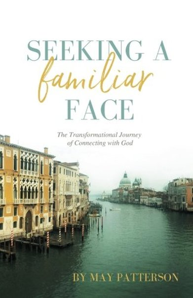 Seeking a Familiar Face by May Patterson