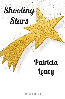 Shooting Stars by Patricia Leavy
