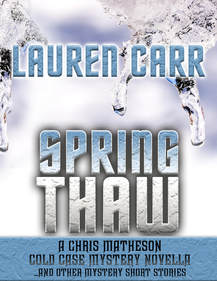Spring Thaw by Lauren Carr